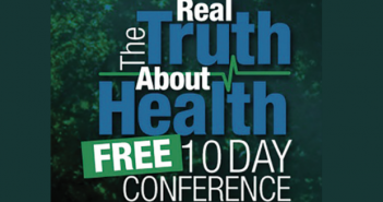 The Real Truth About Health Free 10-Day Conference to Be Held February 2-11 at the Hilton Hotel in Melville